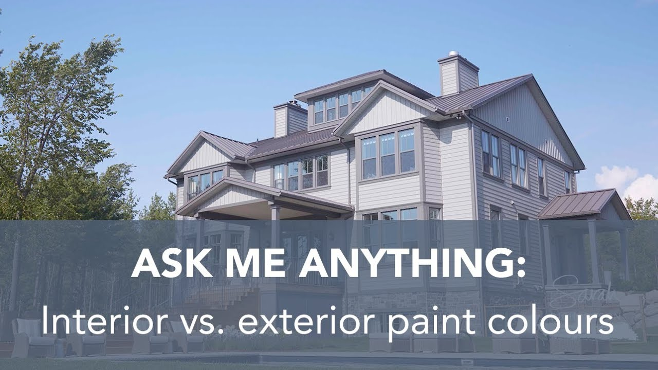 Sr Design Life Q A Interior Vs Exterior Paint Colours